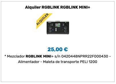 Alquiler RGBlink MINI +