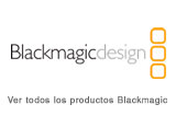 BLACKMAGIC GAMA DE PRODUCTOS