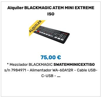 Alquiler Blackmagic ATEM Mini Extreme ISO