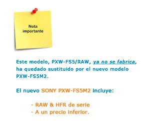 SONY PXW-FS5 RAW - YA NO SE FABRICA